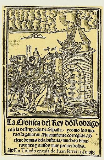 Portada de Las Crónicas del Rey Don Rodrigo, que cuenta su reinado y la pérdida del reino visigodo