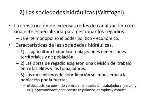 Cuadro con la explicación básica de las sociedades hidráulicas según Wittfogel