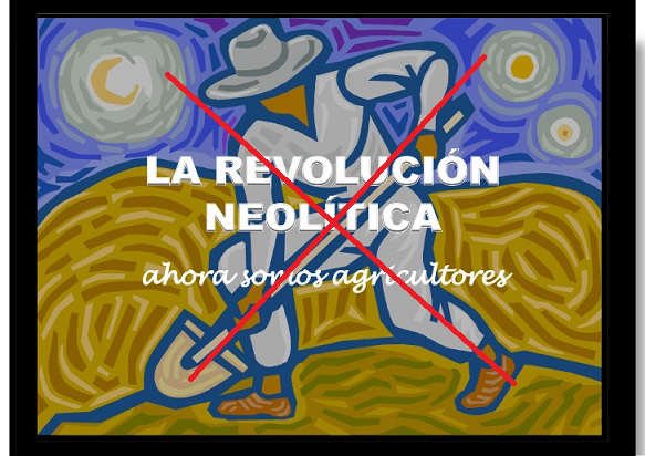 No hay una revolución neolítica porque no coincide con la definición de lo que es una revolución